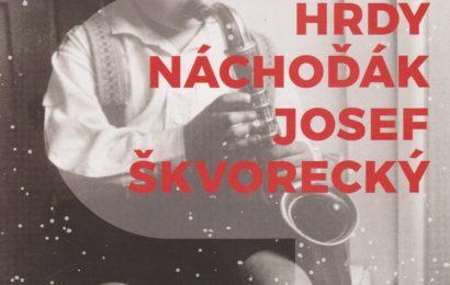 Hrdý Náchoďák Josef Škvorecký